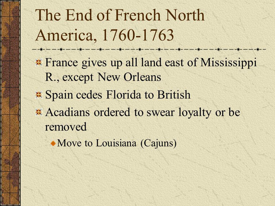 The End of French North America, 1760-1763