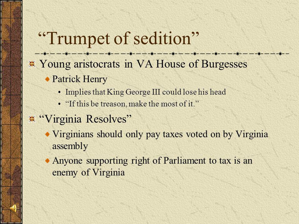 Trumpet of sedition Young aristocrats in VA House of Burgesses