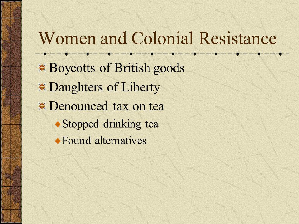 Women and Colonial Resistance