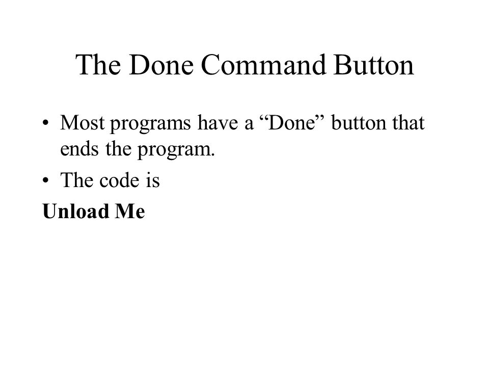 The Done Command Button