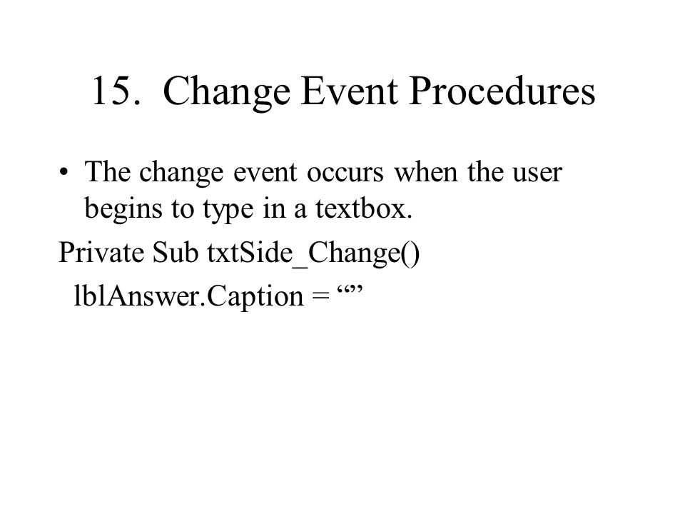 15. Change Event Procedures