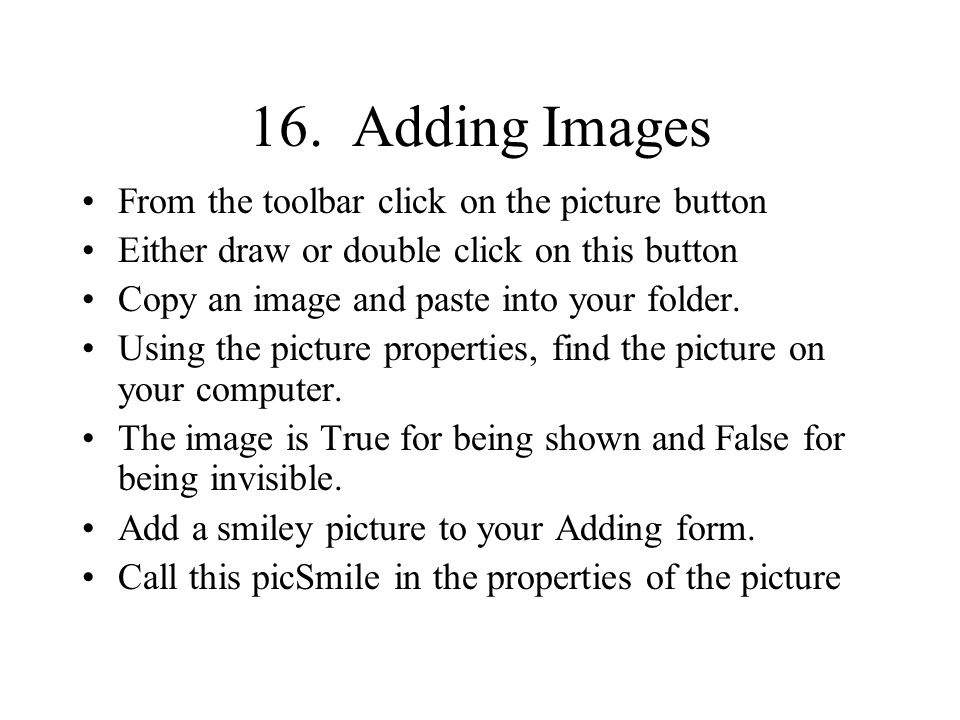 16. Adding Images From the toolbar click on the picture button