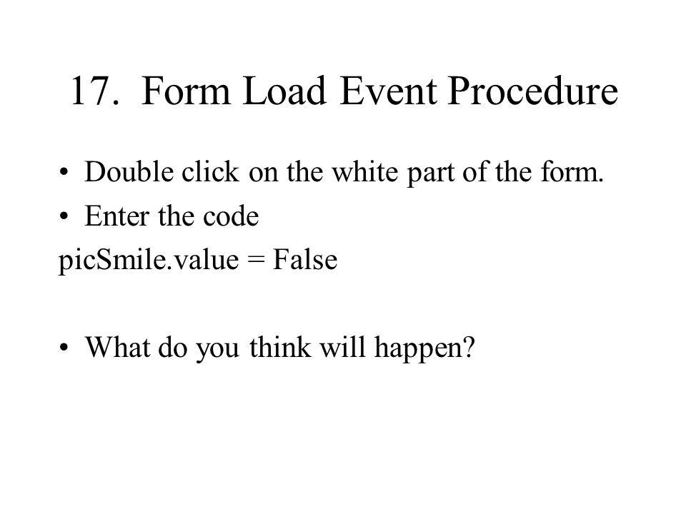 17. Form Load Event Procedure
