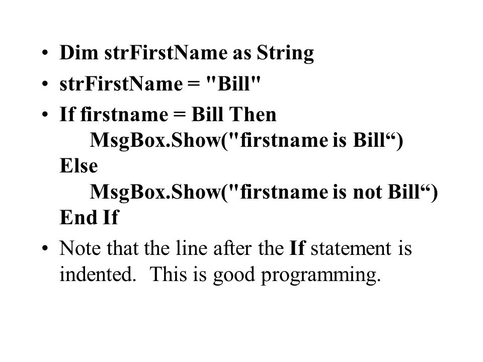 Dim strFirstName as String