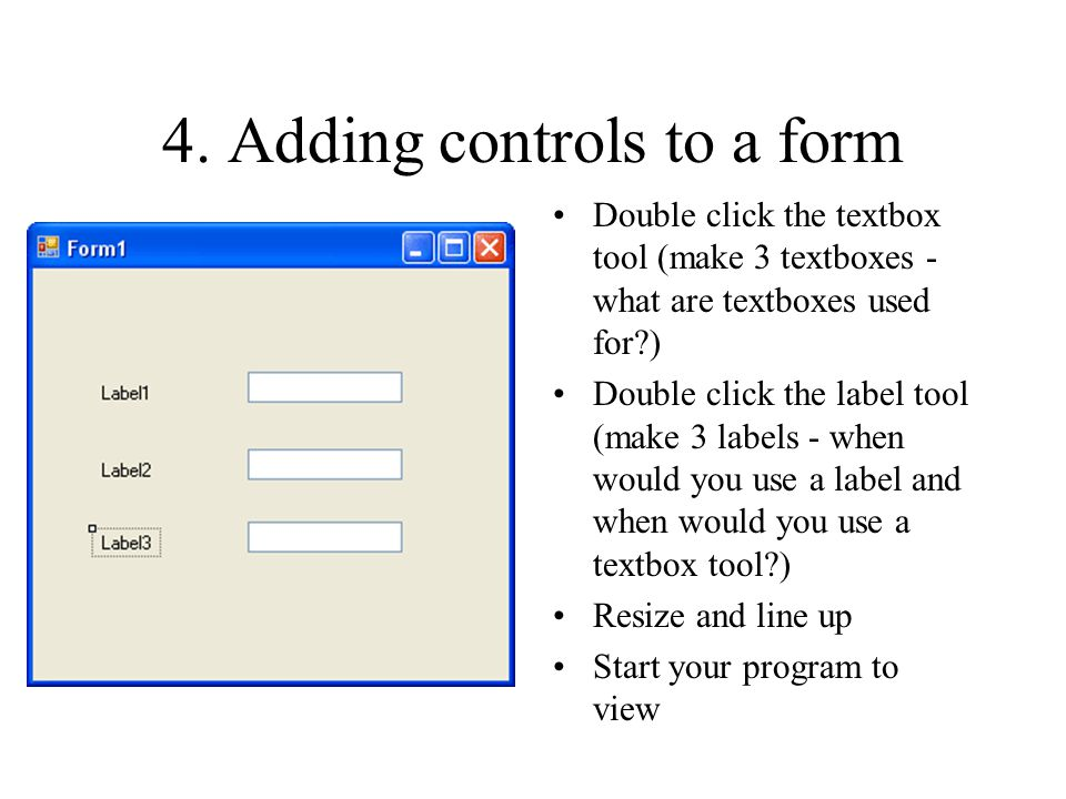 4. Adding controls to a form