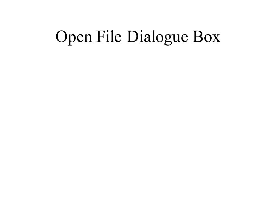 Open File Dialogue Box