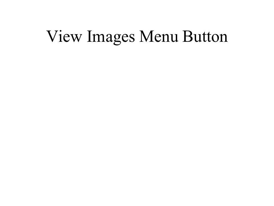 View Images Menu Button