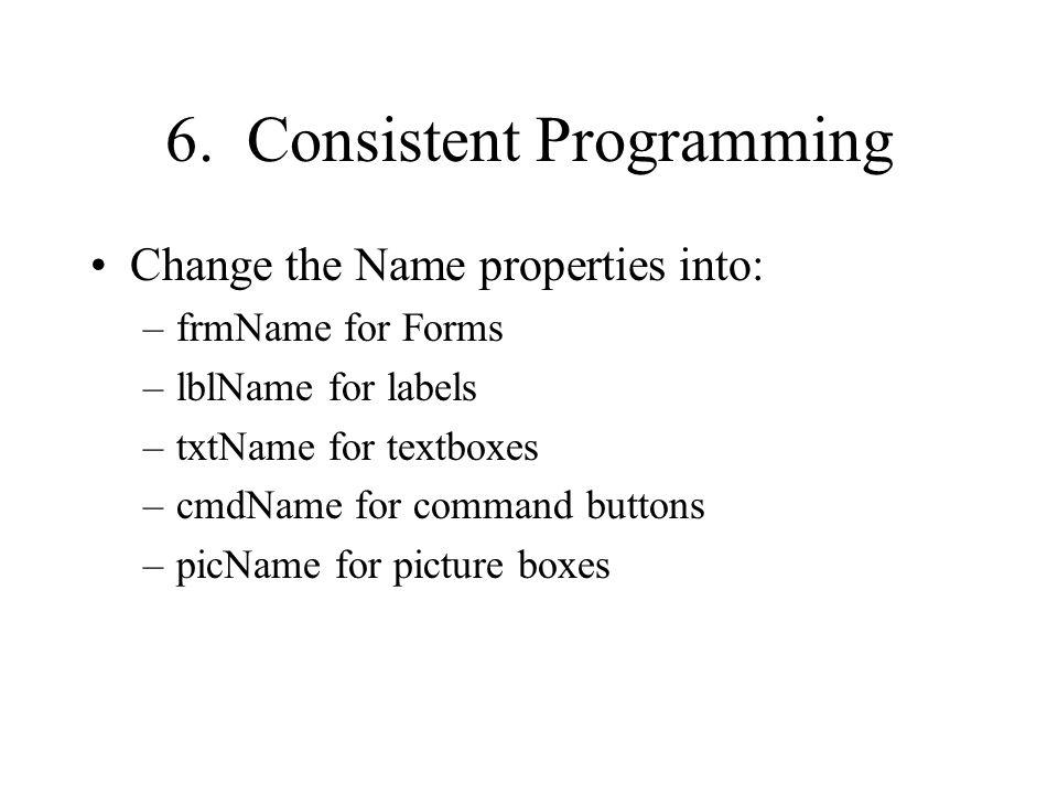 6. Consistent Programming