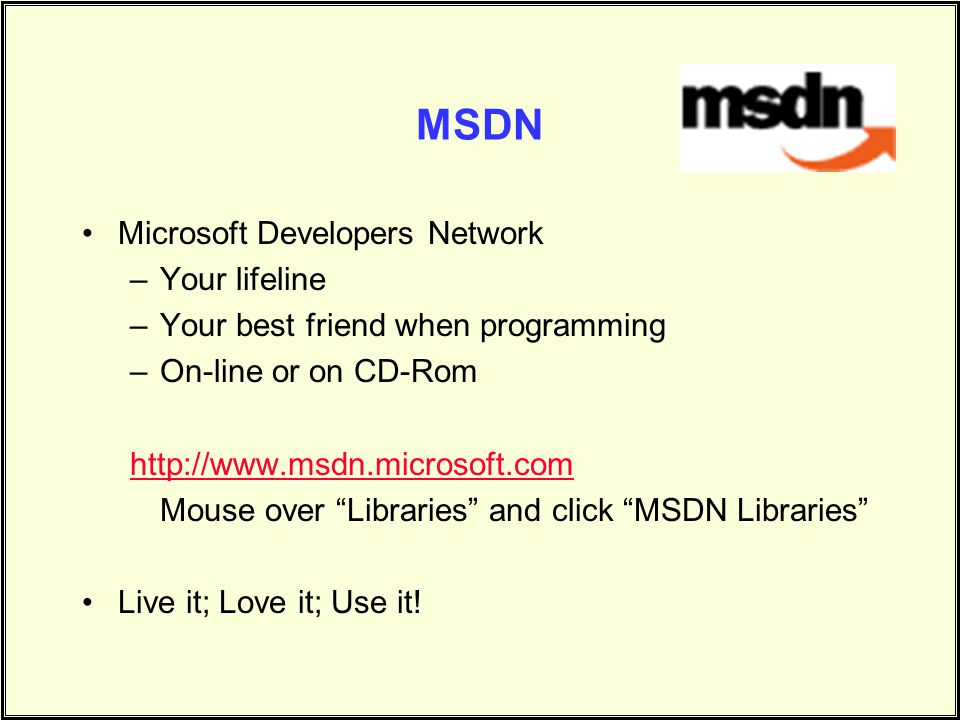 MSDN Microsoft Developers Network Your lifeline