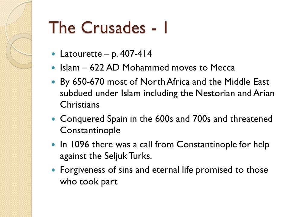 The Crusades - 1 Latourette – p. 407-414