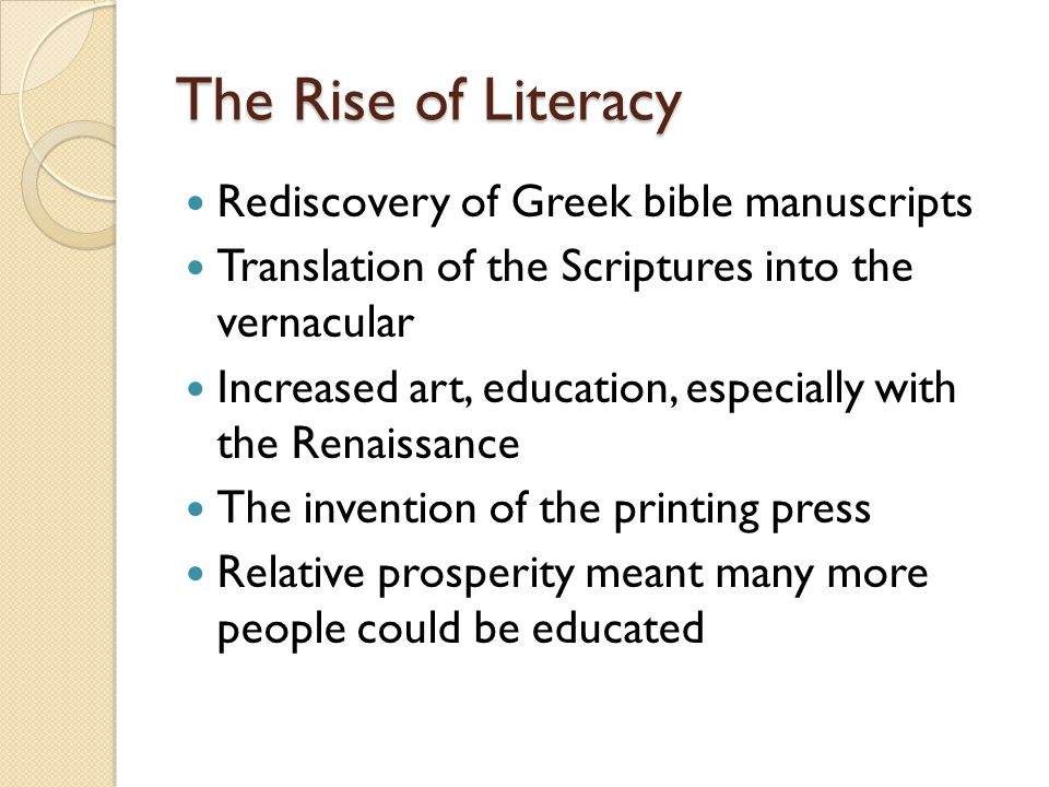 The Rise of Literacy Rediscovery of Greek bible manuscripts