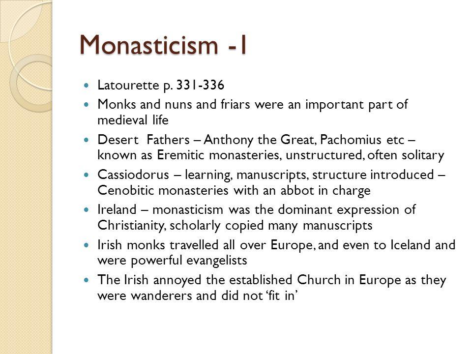 Monasticism -1 Latourette p. 331-336
