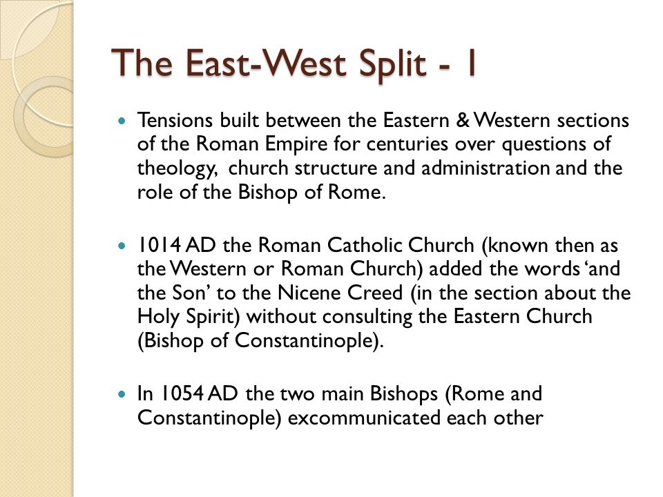 The East-West Split - 1