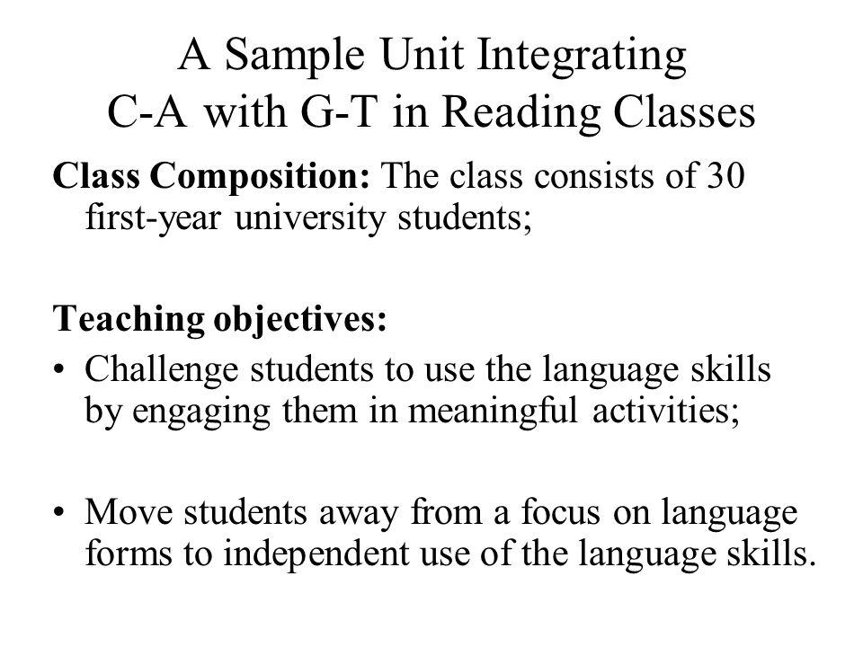 A Sample Unit Integrating C-A with G-T in Reading Classes