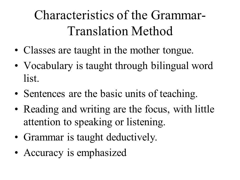 Characteristics of the Grammar-Translation Method