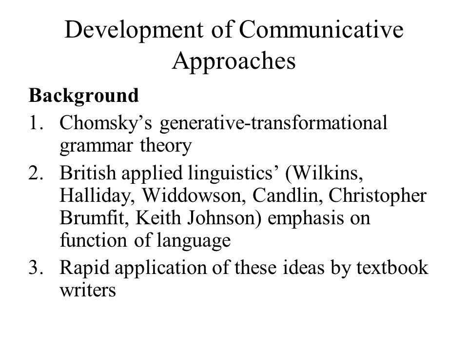 Development of Communicative Approaches