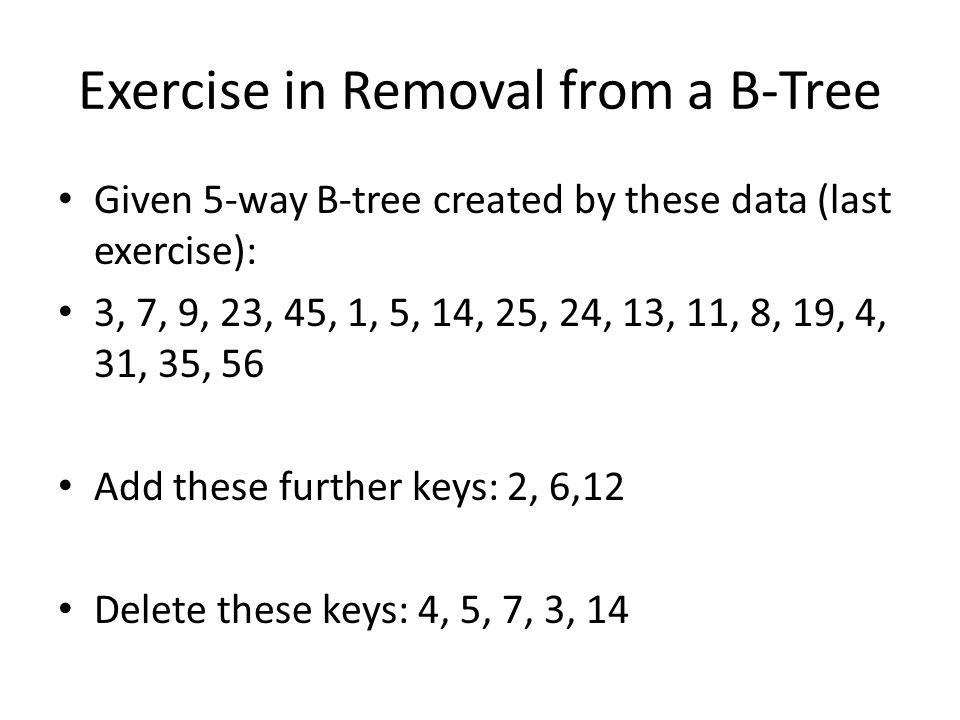 Exercise in Removal from a B-Tree