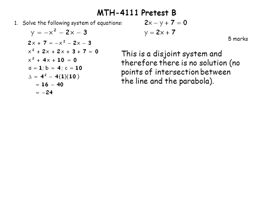 MTH-4111 Pretest B 1. Solve the following system of equations: 5 marks.
