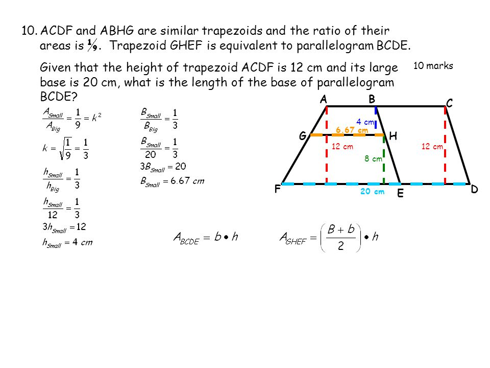 ACDF and ABHG are similar trapezoids and the ratio of their areas is