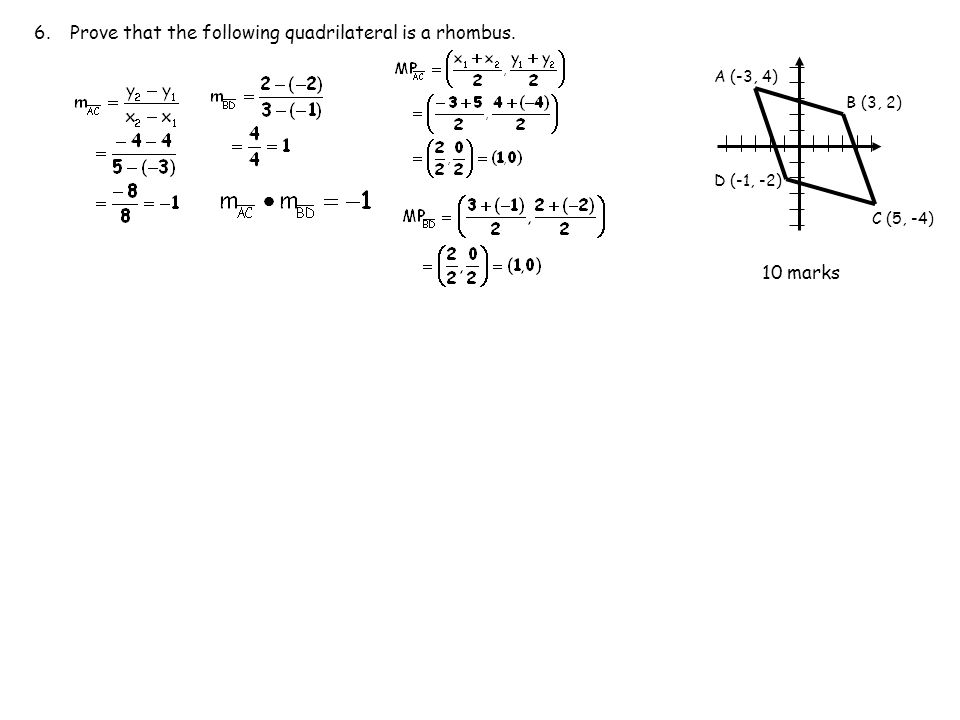 6. Prove that the following quadrilateral is a rhombus.