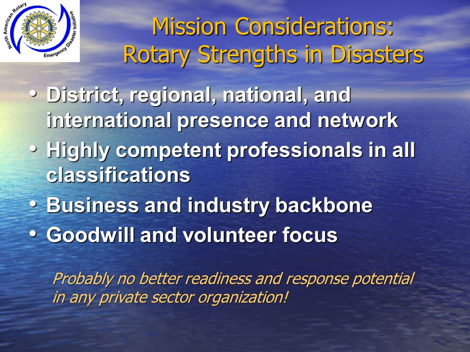 Mission Considerations: Rotary Strengths in Disasters