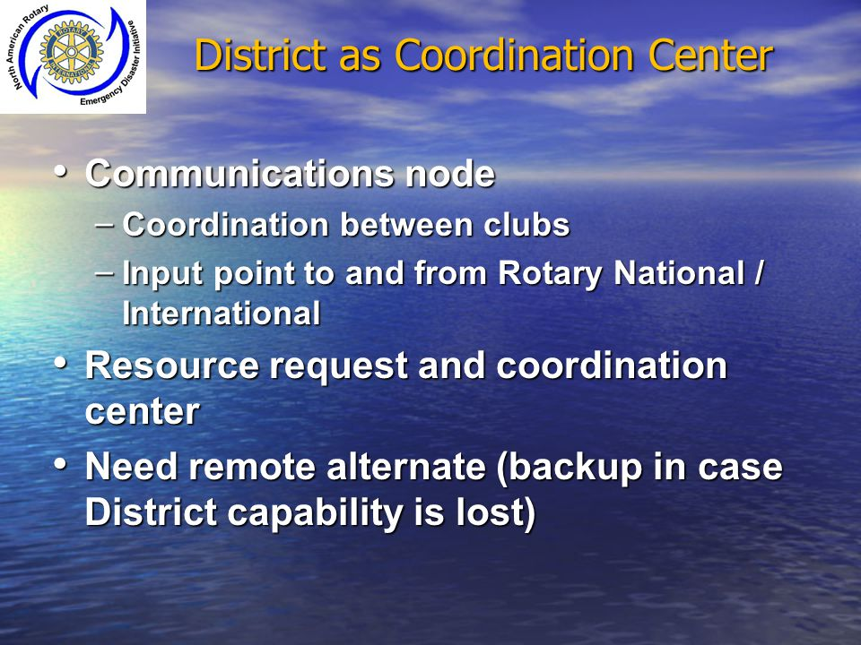 District as Coordination Center