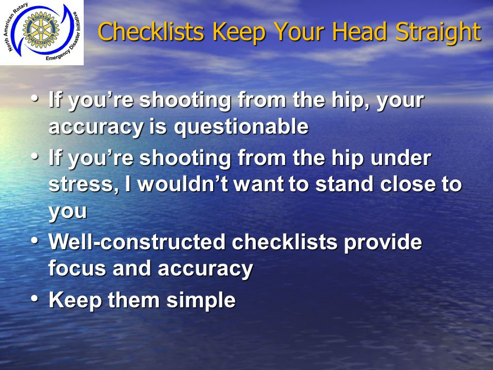 Checklists Keep Your Head Straight