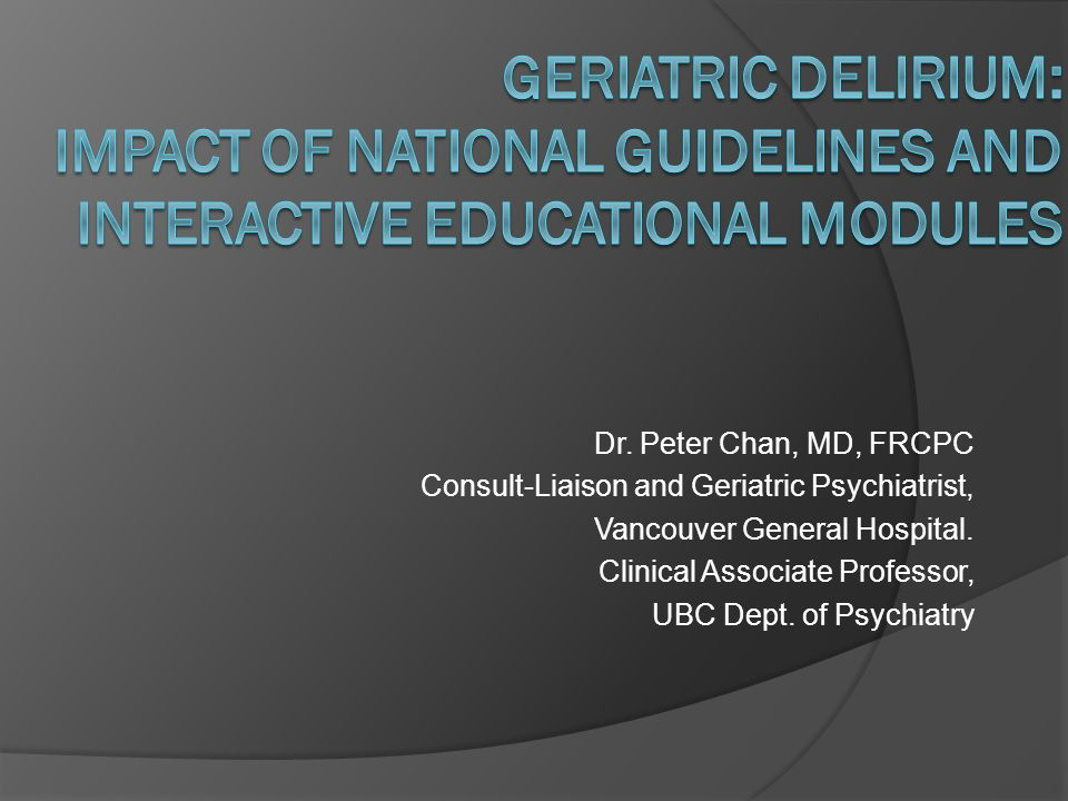 Geriatric Delirium: Impact of National Guidelines and Interactive Educational Modules