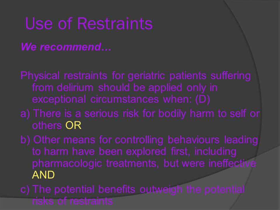 Use of Restraints We recommend…