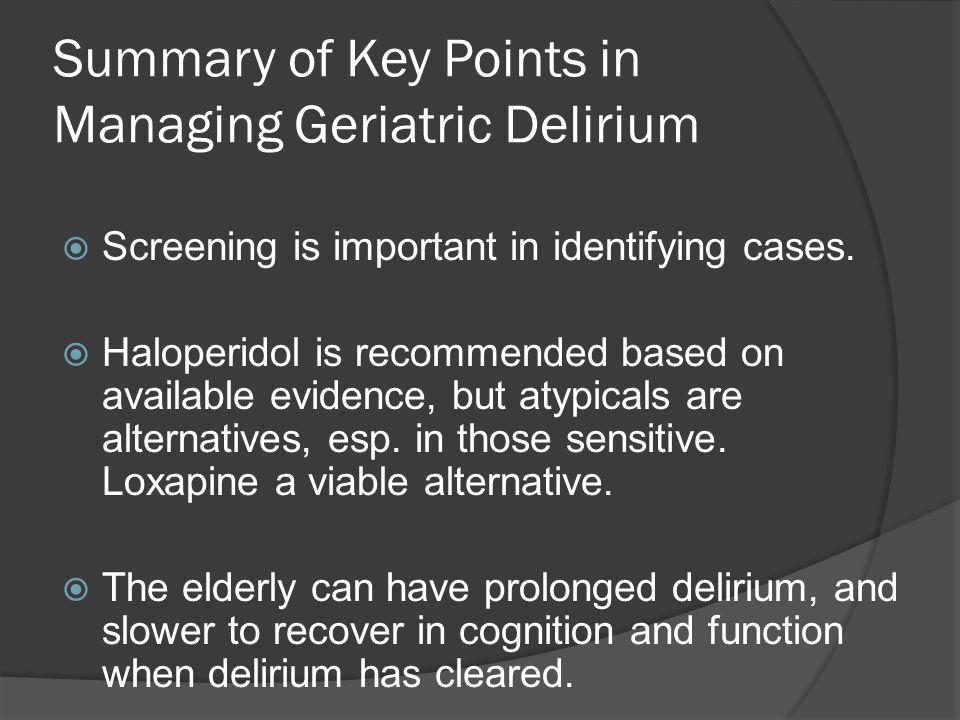 Summary of Key Points in Managing Geriatric Delirium