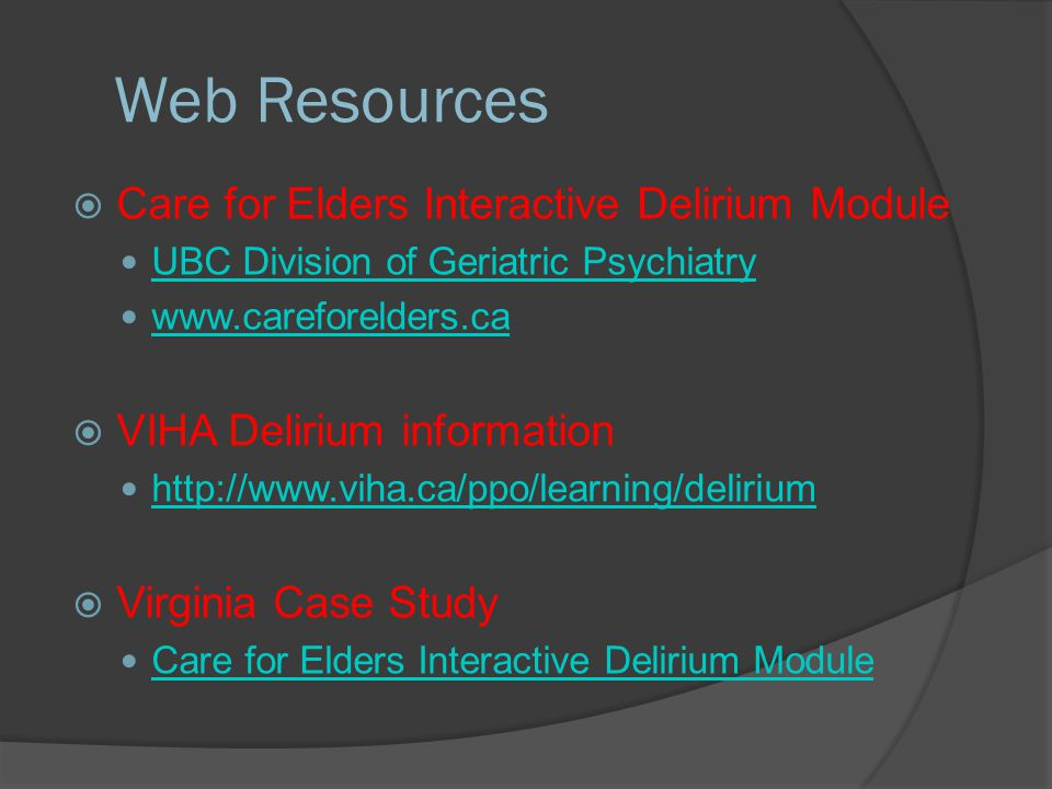 Web Resources Care for Elders Interactive Delirium Module