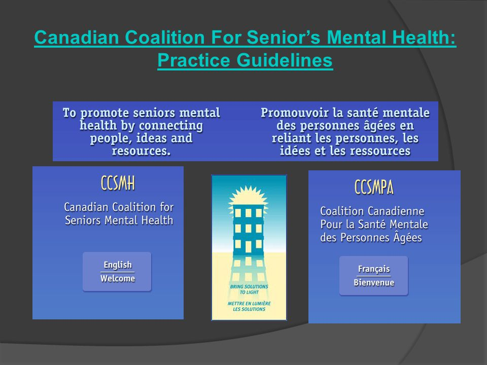Canadian Coalition For Senior's Mental Health: Practice Guidelines