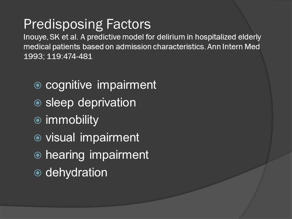 Predisposing Factors Inouye, SK et al