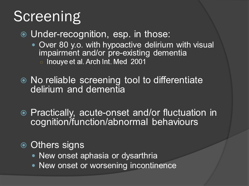 Screening Under-recognition, esp. in those: