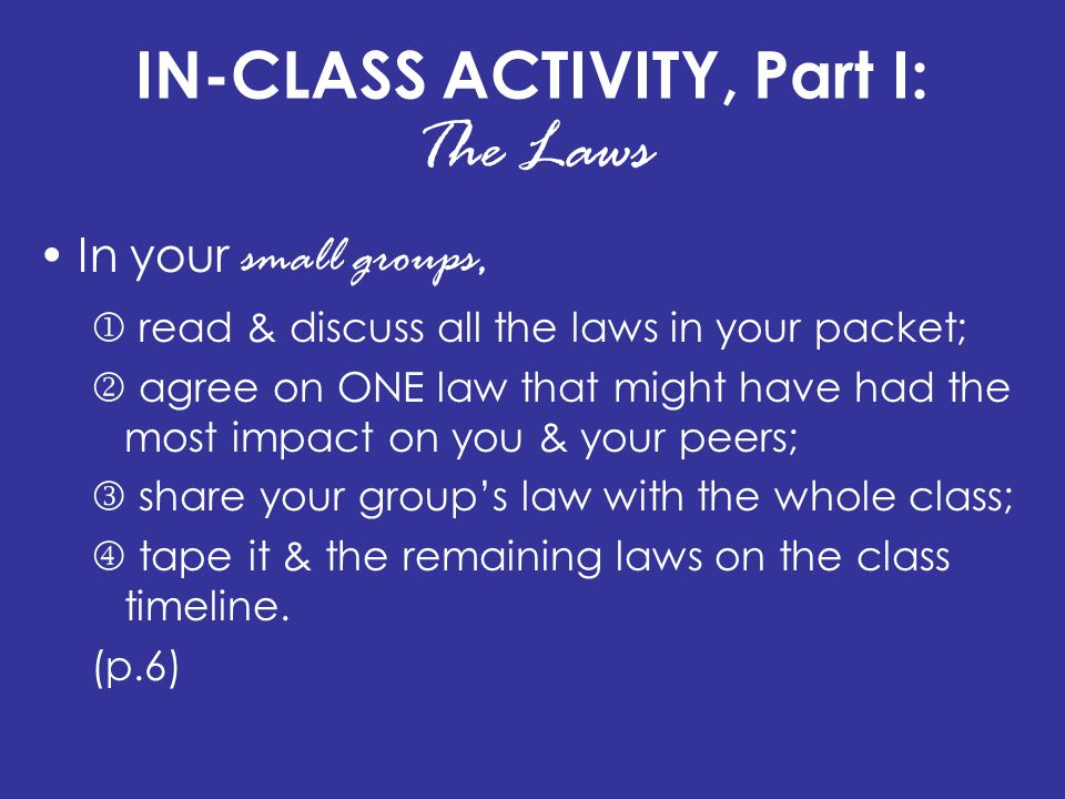 IN-CLASS ACTIVITY, Part I: The Laws