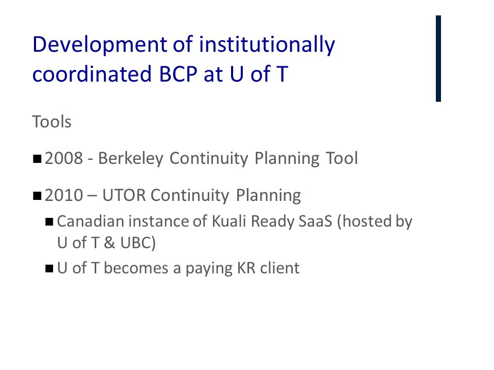 Development of institutionally coordinated BCP at U of T