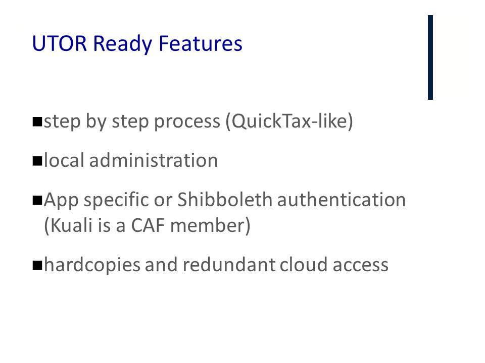 UTOR Ready Features step by step process (QuickTax-like)