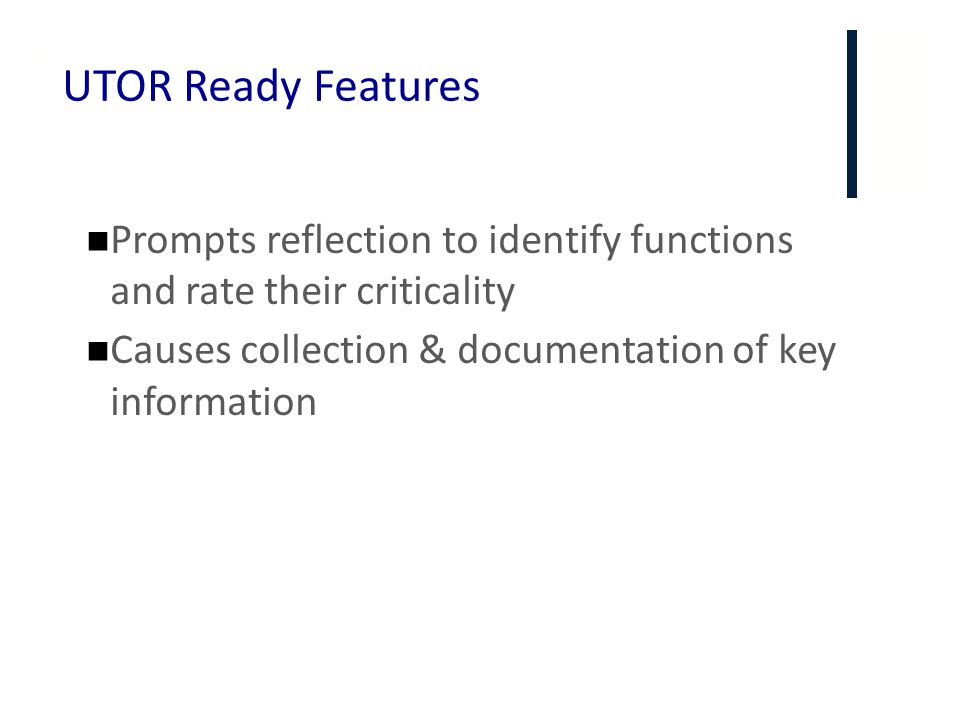 UTOR Ready Features Prompts reflection to identify functions and rate their criticality.