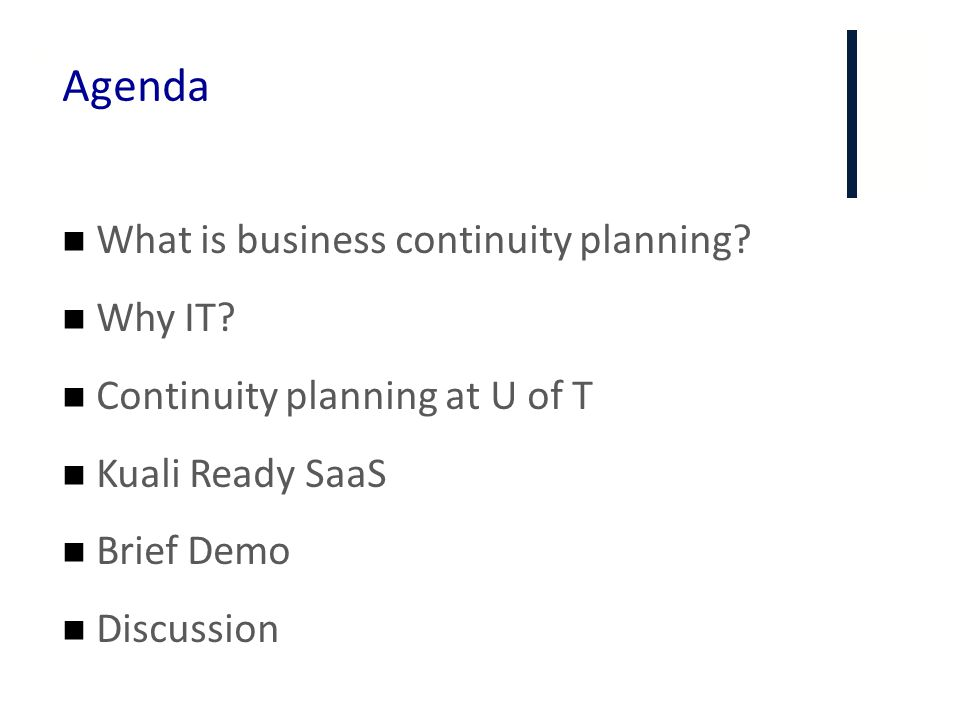 Agenda What is business continuity planning Why IT