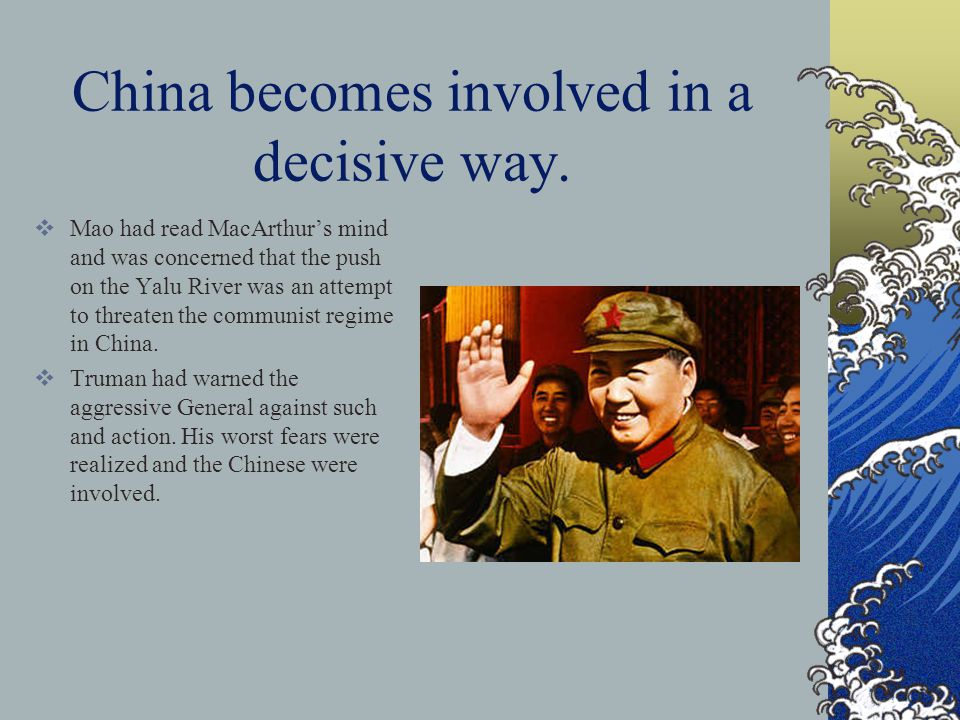 China becomes involved in a decisive way.
