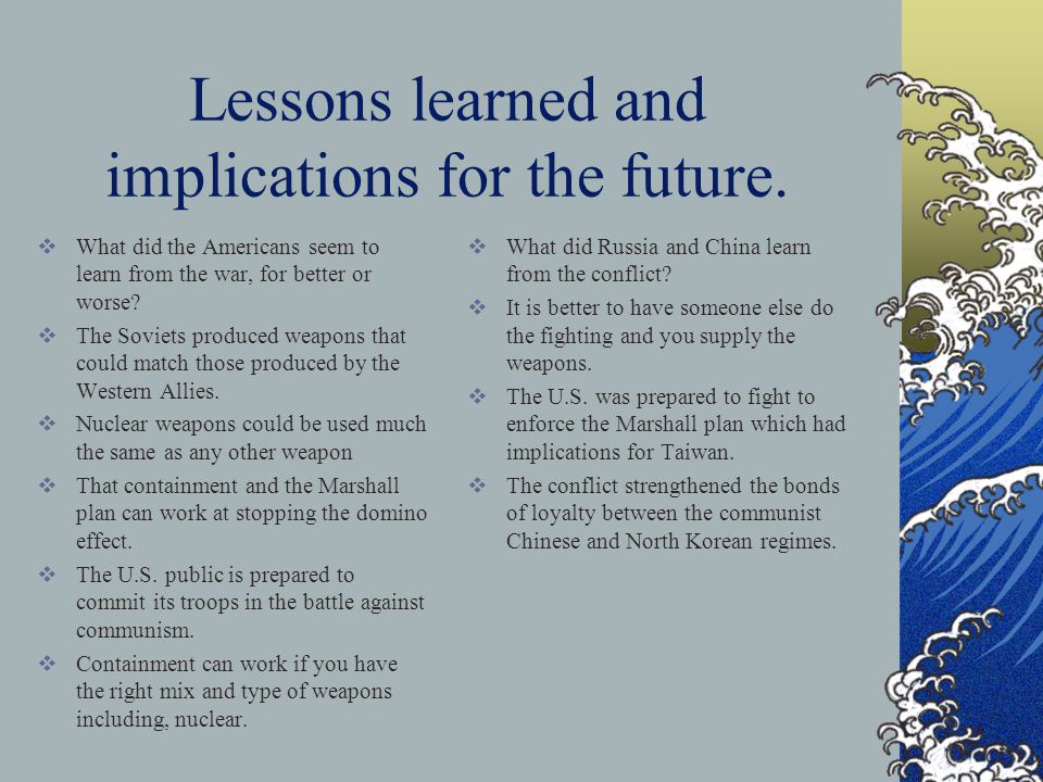 Lessons learned and implications for the future.