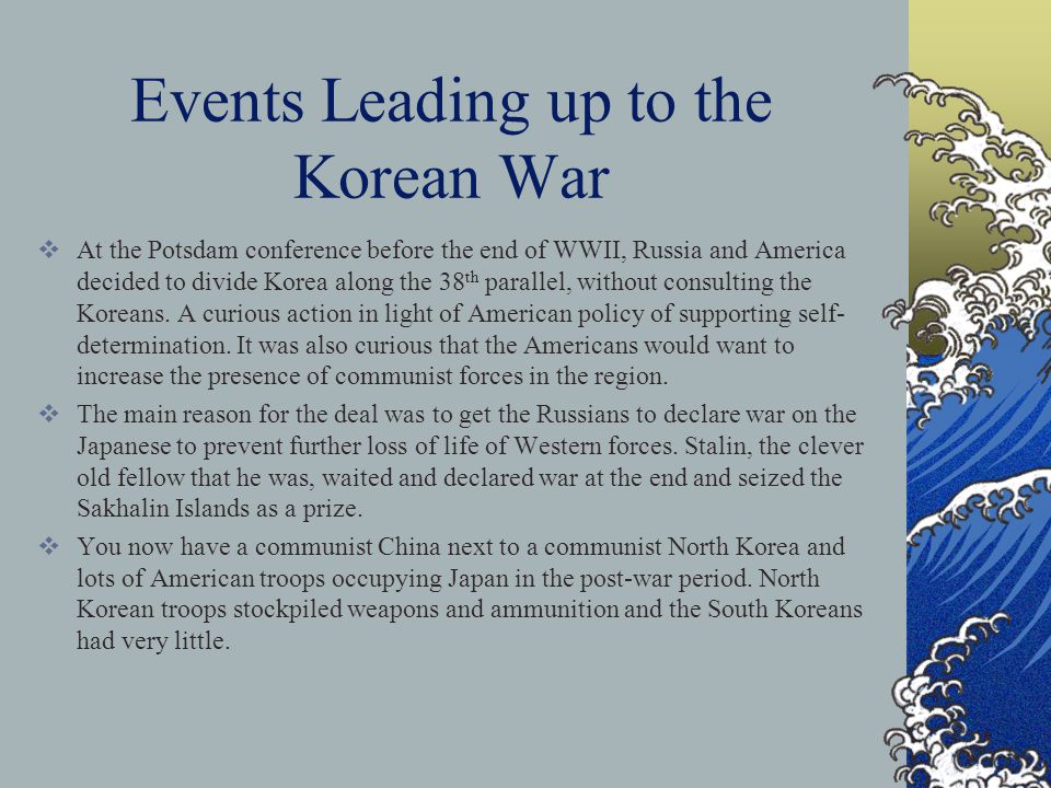 Events Leading up to the Korean War