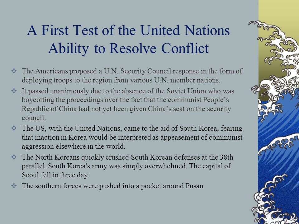 A First Test of the United Nations Ability to Resolve Conflict