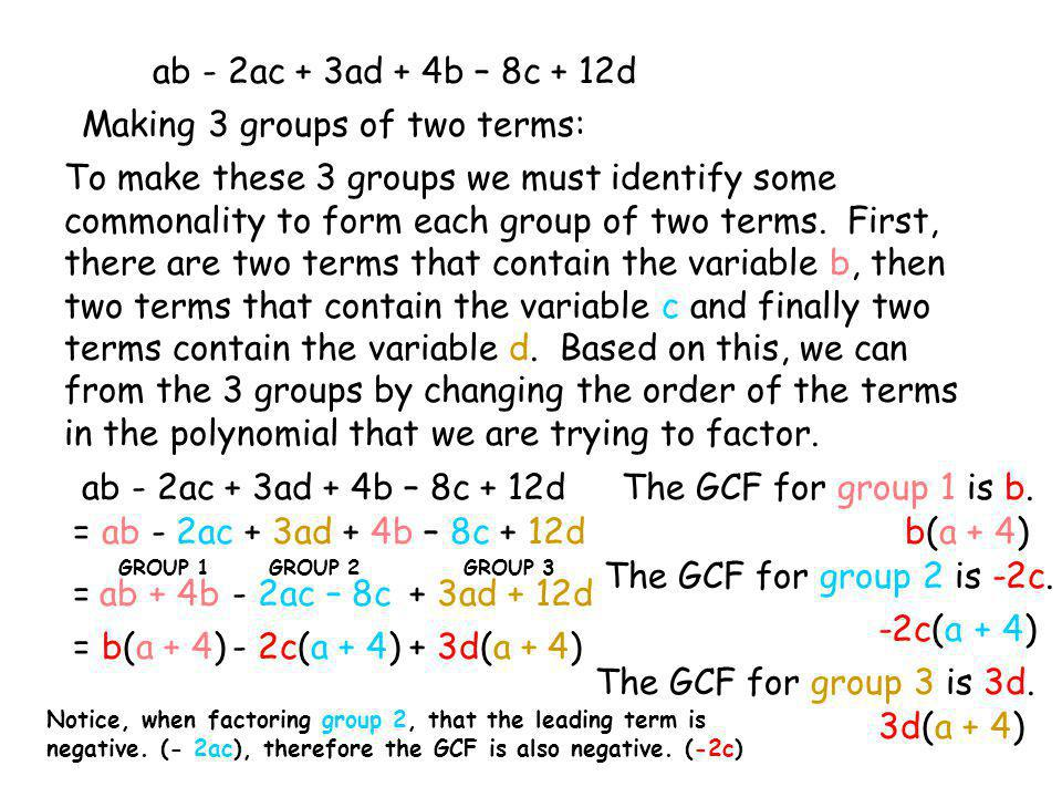 Making 3 groups of two terms: