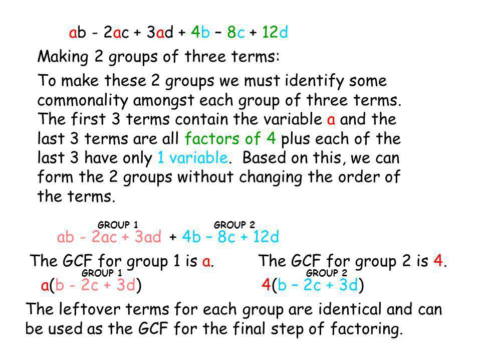 Making 2 groups of three terms: