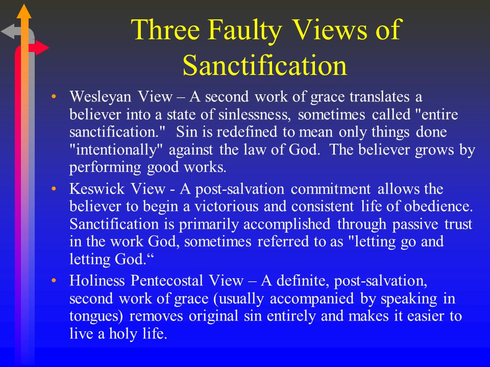Three Faulty Views of Sanctification