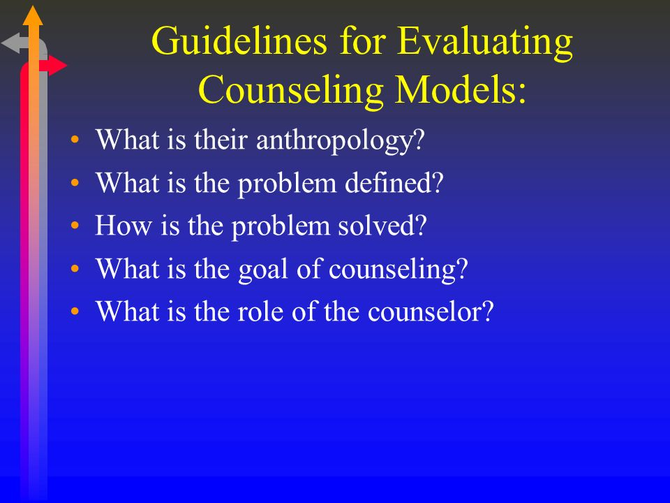 Guidelines for Evaluating Counseling Models: