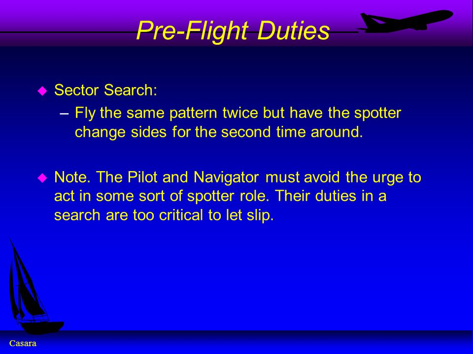 Pre-Flight Duties Sector Search: