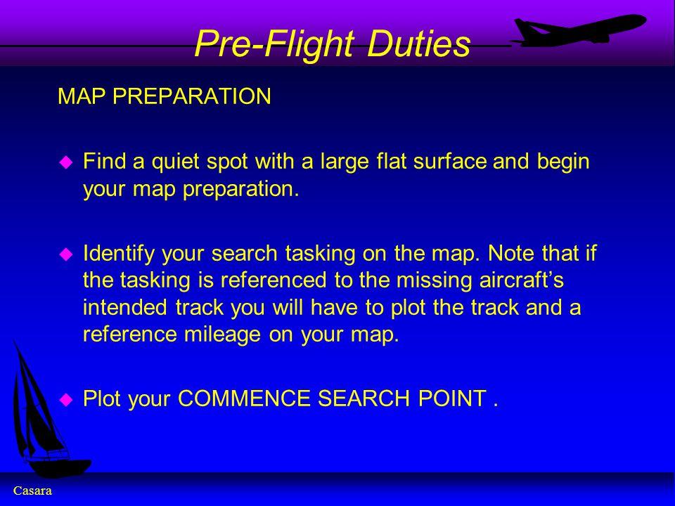 Pre-Flight Duties MAP PREPARATION