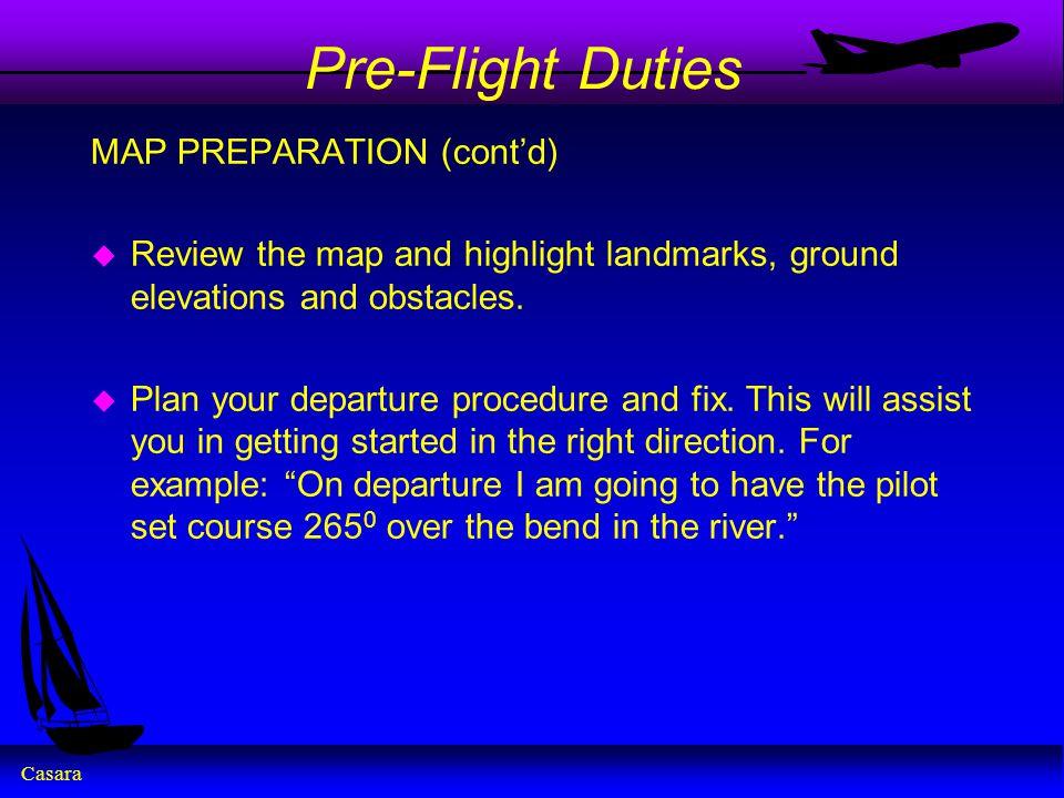 Pre-Flight Duties MAP PREPARATION (cont'd)